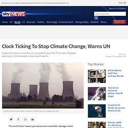 Clock Ticking To Stop Climate Change, Warns UN