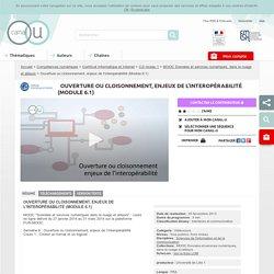 Ouverture ou cloisonnement, enjeux de l'interopérabilité (Module 6.1) - Compétences numériques