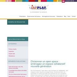 Cloisonner un open space : aménagez un espace collaboratif nouvelle génération