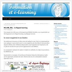 Classe inversée —Le cours magistral et ses limites