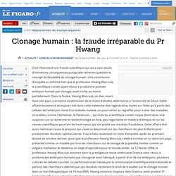 Clonage humain : la fraude irréparable du Pr Hwang