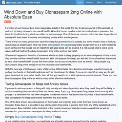 Wind Down and Buy Clonazepam 2mg Online with Absolute Ease