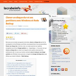 Cloner un disque dur et ses partitions avec Windows et Redo Backup - LE CRABE iNFO