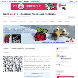 Clonez la carte SD de votre Raspberry Pi
