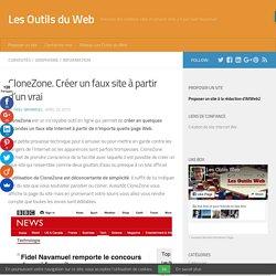CloneZone. Créer un faux site à partir d'un vrai -Les Outils Web