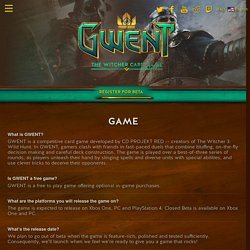 Closed beta FAQ - GWENT®: The Witcher Card Game