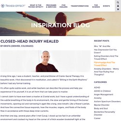 Closed-Head Injury Healed - The Trivedi Effect