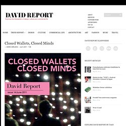 Closed Wallets, Closed Minds - trend report from David Report