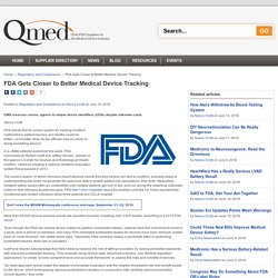 FDA Gets Closer to Better Medical Device Tracking