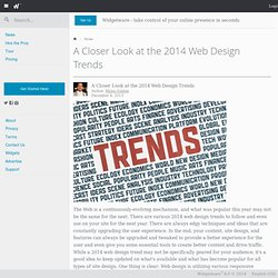 A Closer Look at the 2014 Web Design Trends