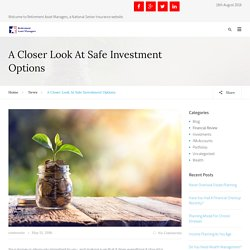 A Closer Look At Safe Investment Options