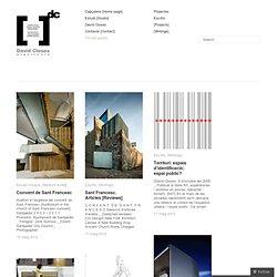 Blog professional de l'arquitecte David Closes