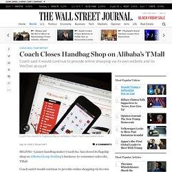 Coach Closes Handbag Shop on Alibaba's TMall - China Real Time Report