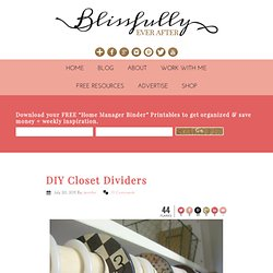Blissfully Ever After: DIY Closet Dividers
