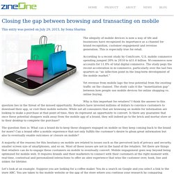 Closing the gap between browsing and transacting on mobile