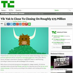Yik Yak Is Close To Closing On Roughly $75 Million