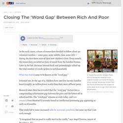 Closing The 'Word Gap' Between Rich And Poor