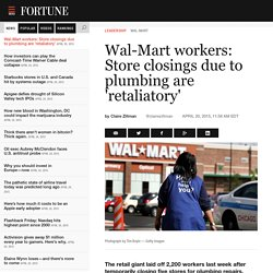 Wal-Mart workers allege layoffs, store closings were retaliatory
