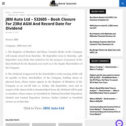 JBM Auto Ltd - 532605 - Book Closure For 23Rd AGM And Record Date For Dividend - stockinvestor.in