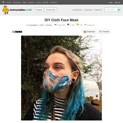 DIY Cloth Face Mask : 8 Steps (with Pictures) - Instructables