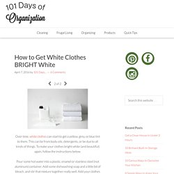 How to Get White Clothes BRIGHT White - Page 2 of 2 - 101 Days of Organization