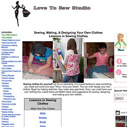 How to Sew Your own Clothes,  How to Make your Own Clothing, Lessons in Sewing Clothes