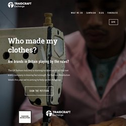 Who made my clothes? — Traidcraft Exchange