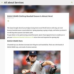 EAGLE GEARS Clothing-Baseball Season Is Almost Here!
