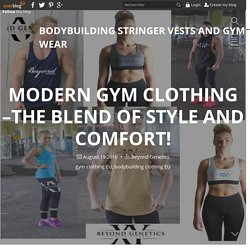 Modern Gym Clothing –The Blend Of Style And Comfort!