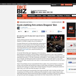 Cycle clothing firm enters Dragons' Den