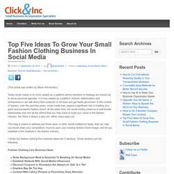 Top Five Ideas To Grow Your Small Fashion Clothing Business In Social Media – Business blog for small business owners and entrepreneurs