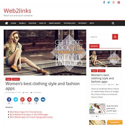 Women's best clothing style and fashion apps - Web2links