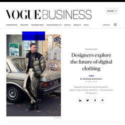 Why digital clothing is the next fashion frontier