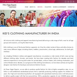 Kid's Clothing Manufacturer in India