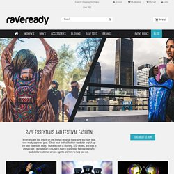Be Rave Ready! Your shop for Cyber Clothing, UFO Pants, Raver Toys and more!