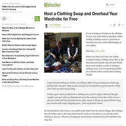 Host a Clothing Swap and Overhaul Your Wardrobe for Free