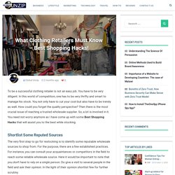 What Clothing Retailers Must Know - Best Shopping Hacks! - Global Unzip