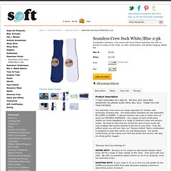 Soft™ Clothing :: Seamless Socks :: Seamless Crew Sock White/Blue 2-pk