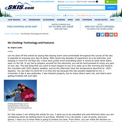 Ski Clothing: Technology and Features