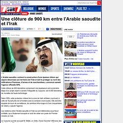Une clôture de 900 km entre l'Arabie saoudite et l'Irak