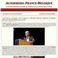Clôture du colloque «Oz ta droite» à Béziers: Vibrant hommage de Robert Ménard à Marion Maréchal-Le Pen
