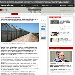 La clôture de la mort entre Mexique et Etats-Unis