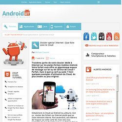 Cloud sur Android : à quoi ça sert ? Android MT