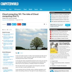 Cloud computing 101: The risks of Cloud computing (Part 1) - cloud computing