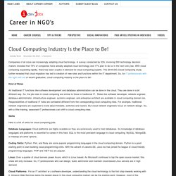 Cloud Computing Industry Is the Place to Be!