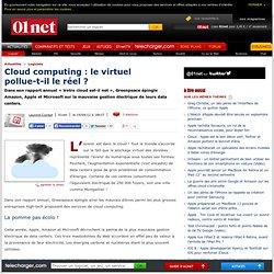Cloud computing : le virtuel pollue-t-il le réel ?