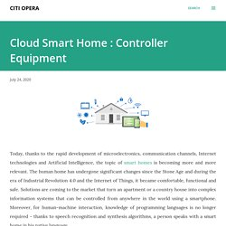 Cloud Smart Home : Controller Equipment