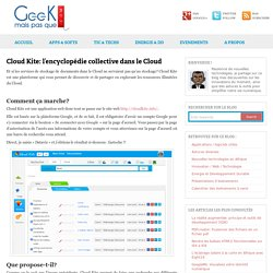 Cloud Kite: l'encyclopédie collective dans le Cloud - Geek mais pas que