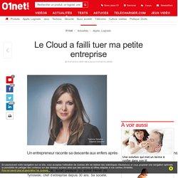 Le Cloud a failli tuer ma petite entreprise