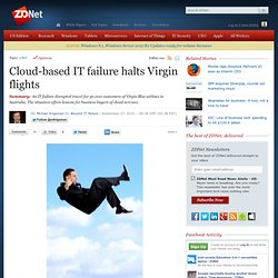 Cloud-based IT failure halts Virgin flights